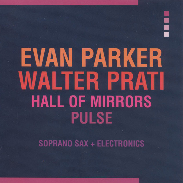 Hall of Mirrors / Pulse