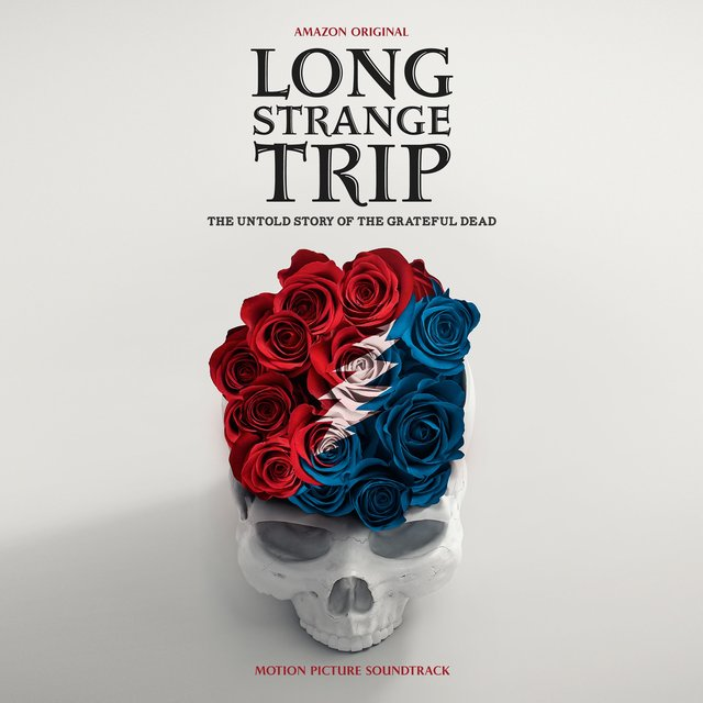 Long Strange Trip (Motion Picture Soundtrack)