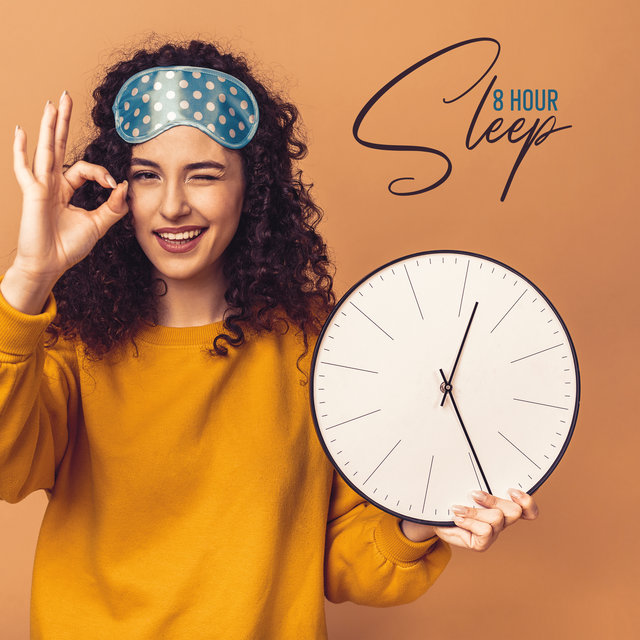 8 Hour Sleep: Bedtime Music to Help You Sleep All Night without Waking
