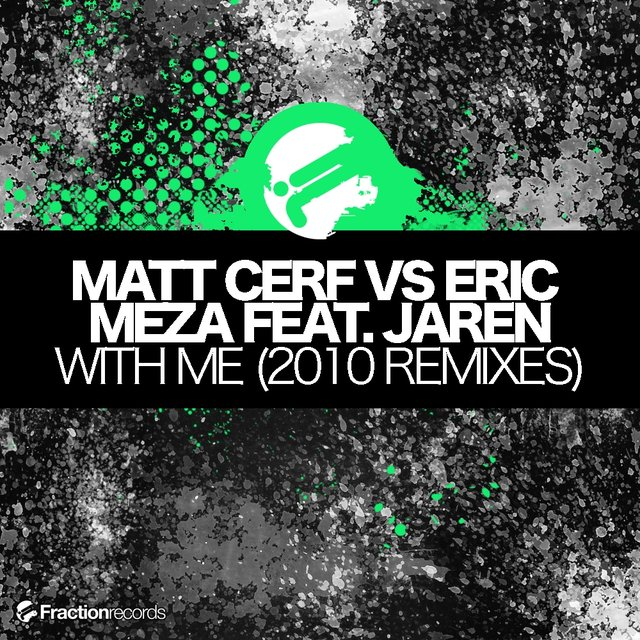 With Me (2010 Remixes)