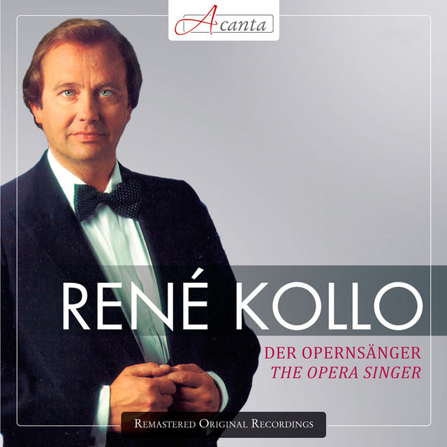 Kollo, Rene: The Opera Singer