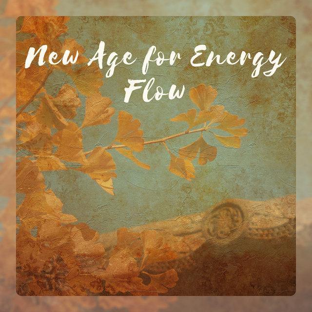 New Age for Energy Flow - Inspire Positive Thinking, Morning Meditation, Pure & Clean Vibration, Tibetan Bowls, Chakras Vitality