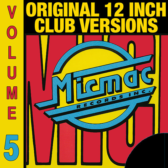 Micmac Original 12 Inch Club Versions volume 5