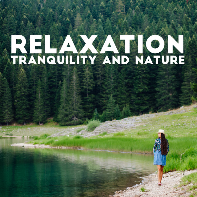 Relaxation, Tranquility and Nature – 1 Hour of Beautiful and Mesmerizing Natural Sounds for Total Rest Time