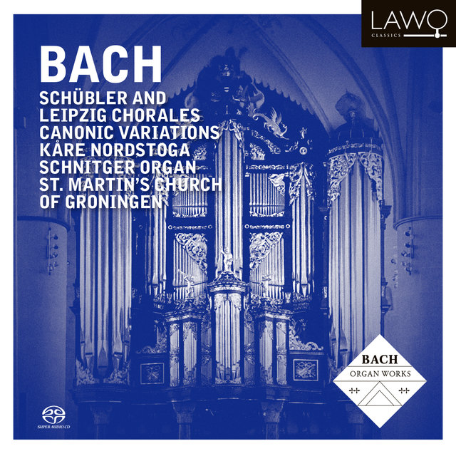 Bach: Schübler and Leipzig Chorales - Canonic Variations