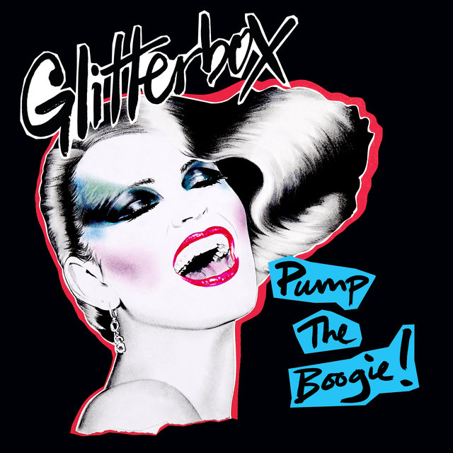 Glitterbox - Pump The Boogie!