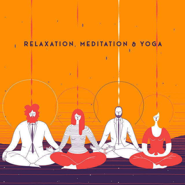 Relaxation, Meditation & Yoga - New Age Collection Perfect for a Sense of Harmony and Balance in Life