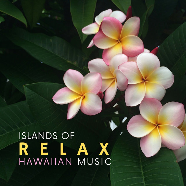 Islands of Relax – Soothing Hawaiian Music & Ocean Sounds for Total Rest, Relaxing Ukulele and Guitar