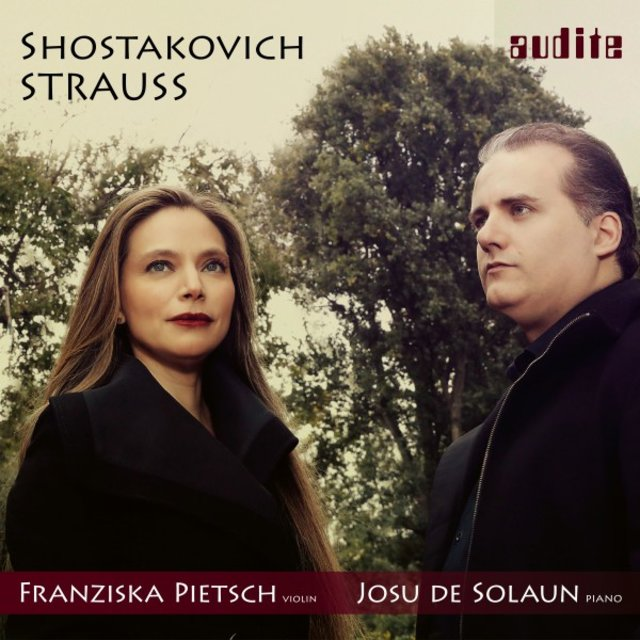 Strauss & Shostakovich: Sonatas for Violin and Piano
