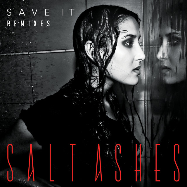 Save It (Remixes)