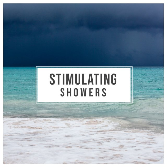 #Stimulating Showers