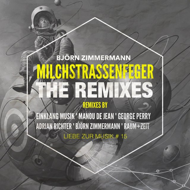 Milchstrassenfeger - The Remixes