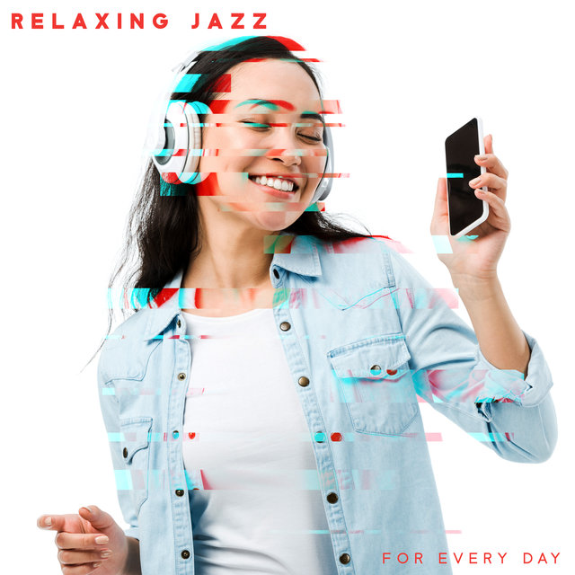 Relaxing Jazz for Every Day – Smooth and Nice Instrumental Melodies