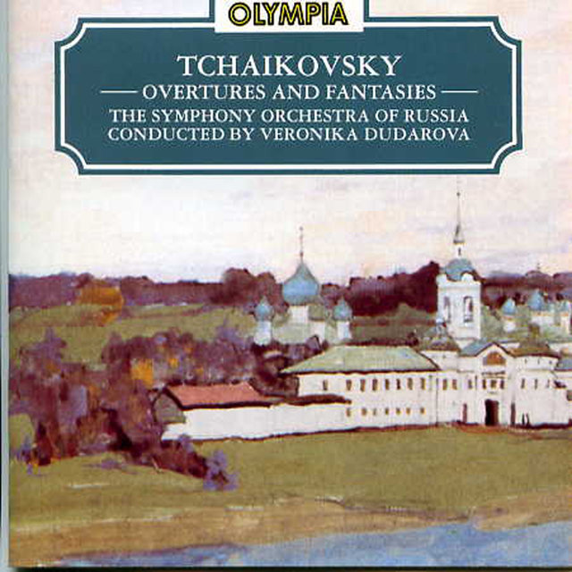Tchaikovsky: Overtures and Fantasies