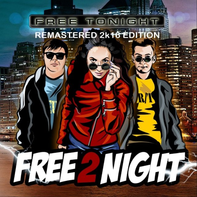 Free Tonight (Remastered 2k16 Edition)