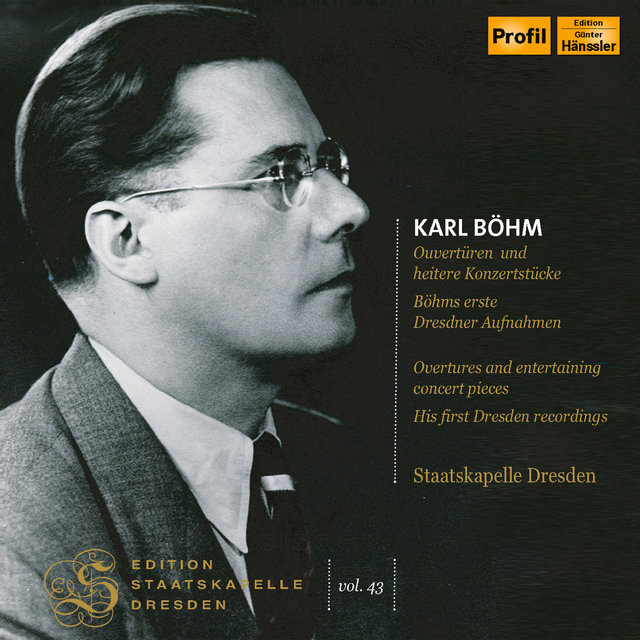 Edition Staatskapelle Dresden, Vol. 43: Karl Böhm