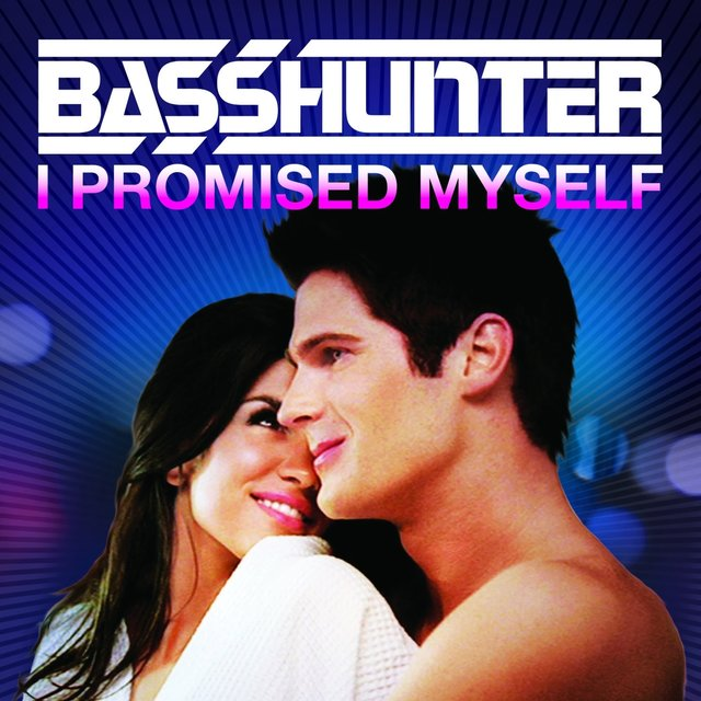 I Promised Myself (Remixes)