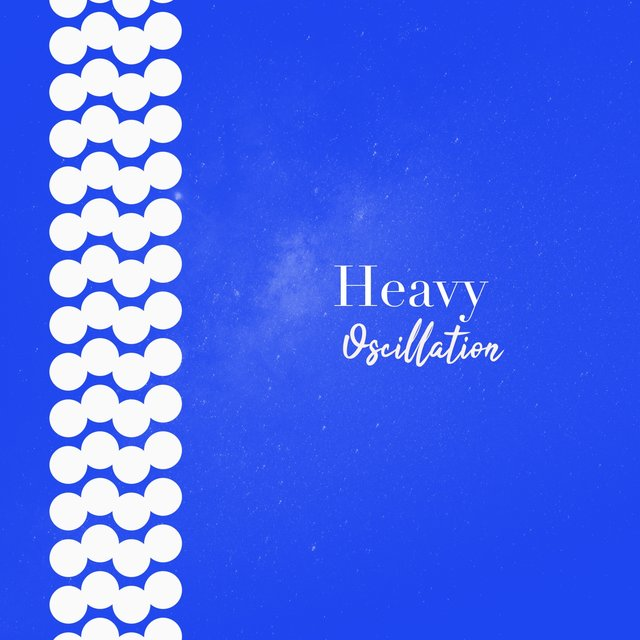 # 1 Album: Heavy Oscillation