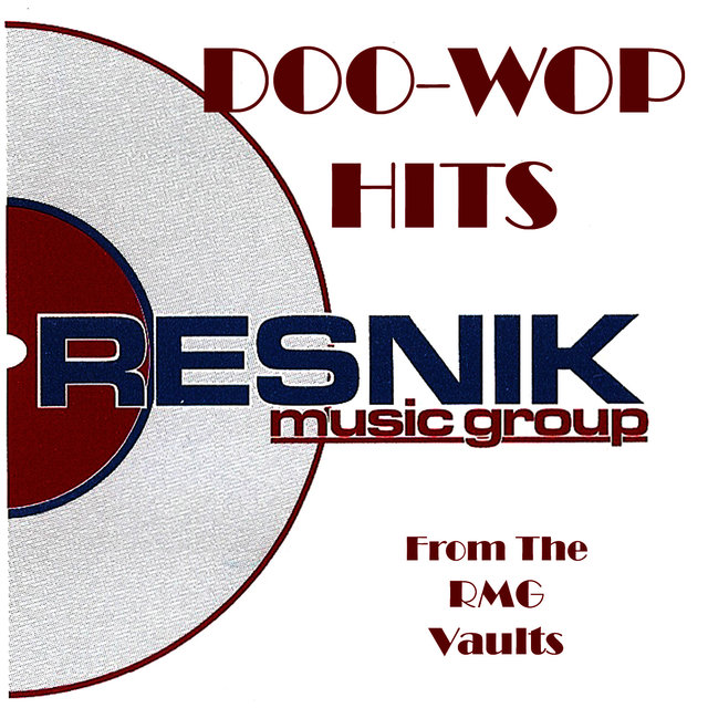 Doo-Wop Hits From The RMG Vaults