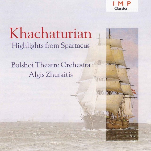 Khachaturian: Highlights From 'Spartacus'