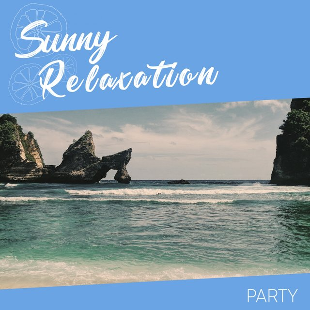 Sunny Relaxation Party