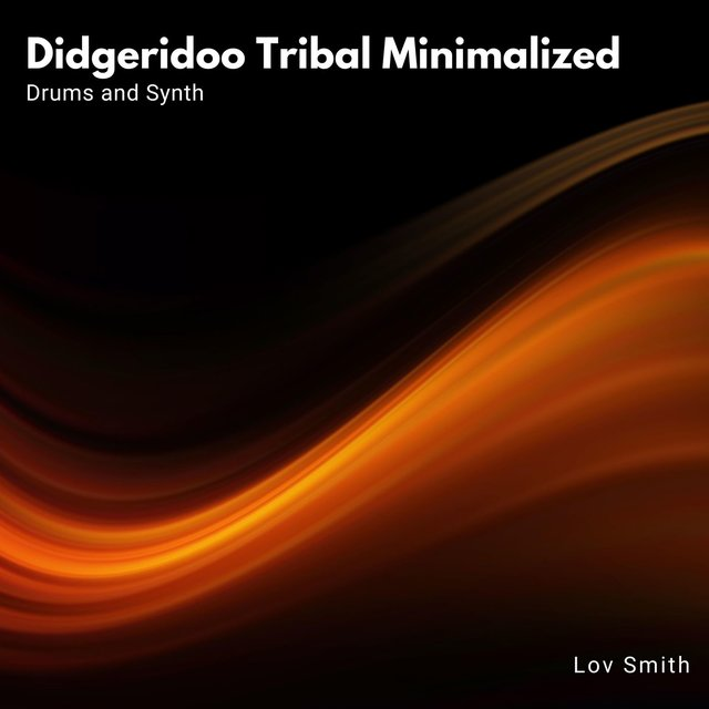 Didgeridoo Tribal Minimalized - Drums And Synth