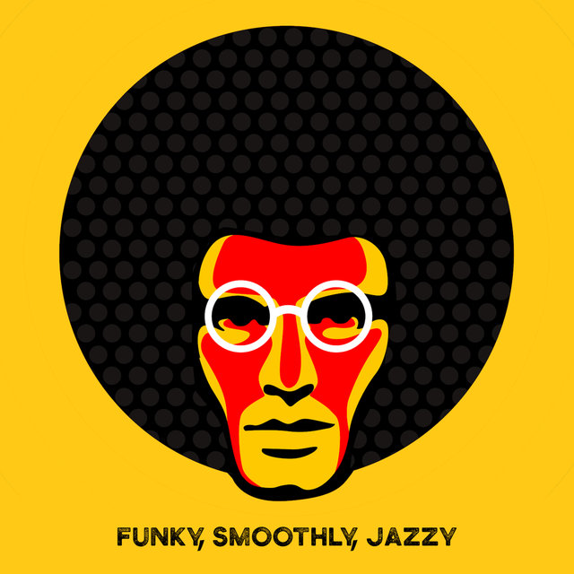 Funky, Smoothly, Jazzy – Catchy Instrumental Jazz Music