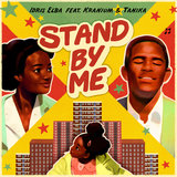 Stand By Me (feat. Kranium & Tanika)