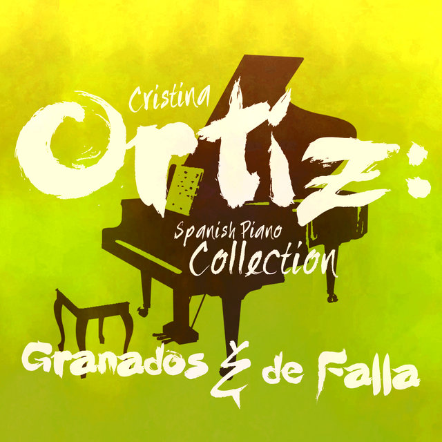 Cristina Ortiz: Spanish Piano Collection: Granados & De Falla