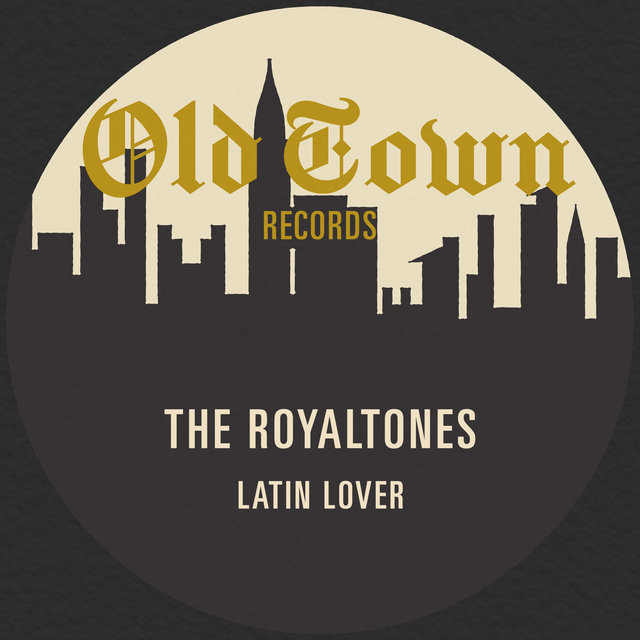 Latin Lover: The Old Town Recordings