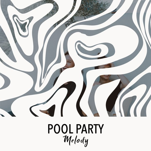 Pool Party Melody