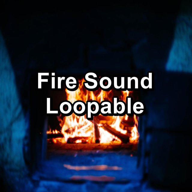 Fire Sound Loopable