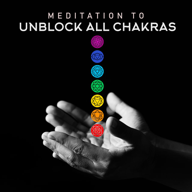Meditation to Unblock All Chakras