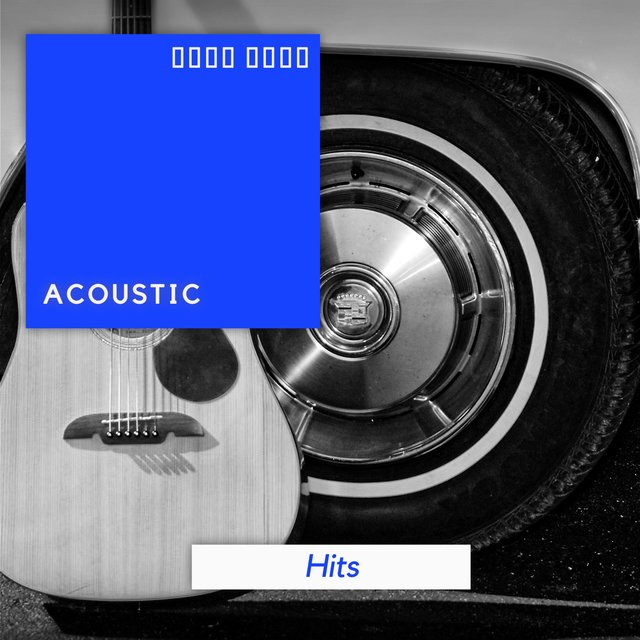 # Acoustic Hits
