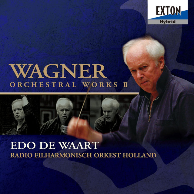 Wagner Orchestral Works II