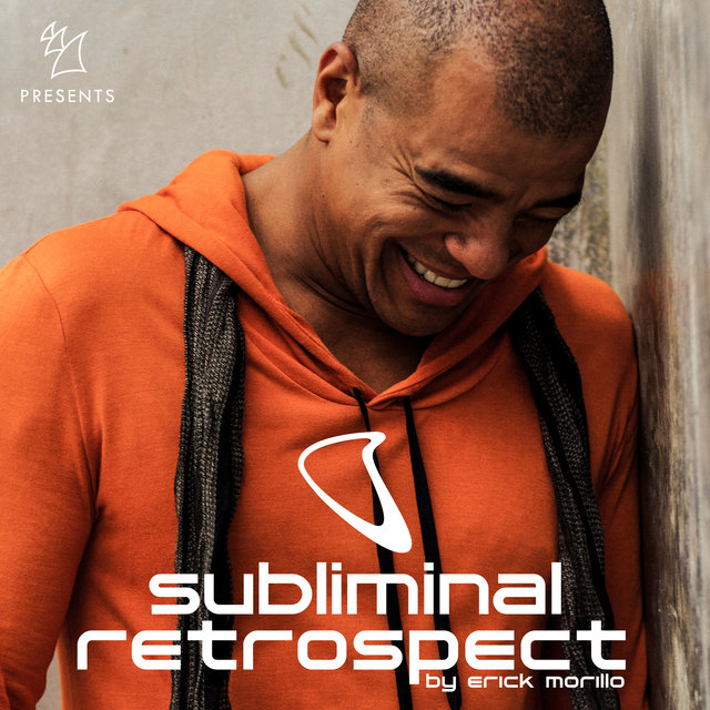 Armada Music presents Subliminal Retrospect (Mixed by Erick Morillo)