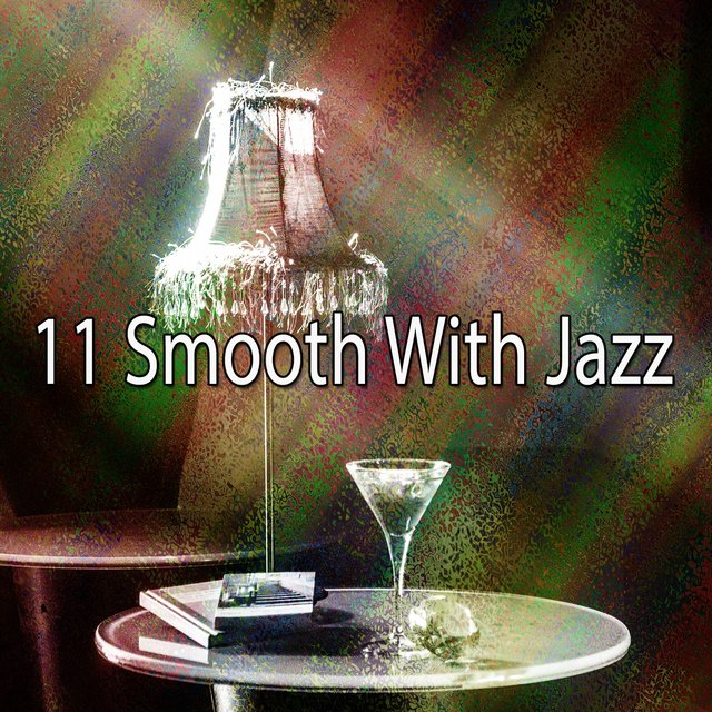 11 Smooth with Jazz
