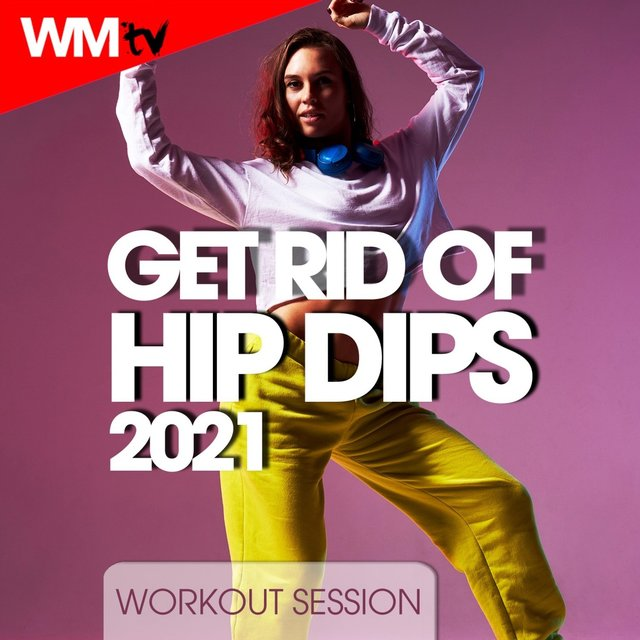 Get Rid Of Hip Dips 2021 Workout Session
