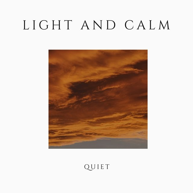 # 1 Album: Light and Calm Quiet