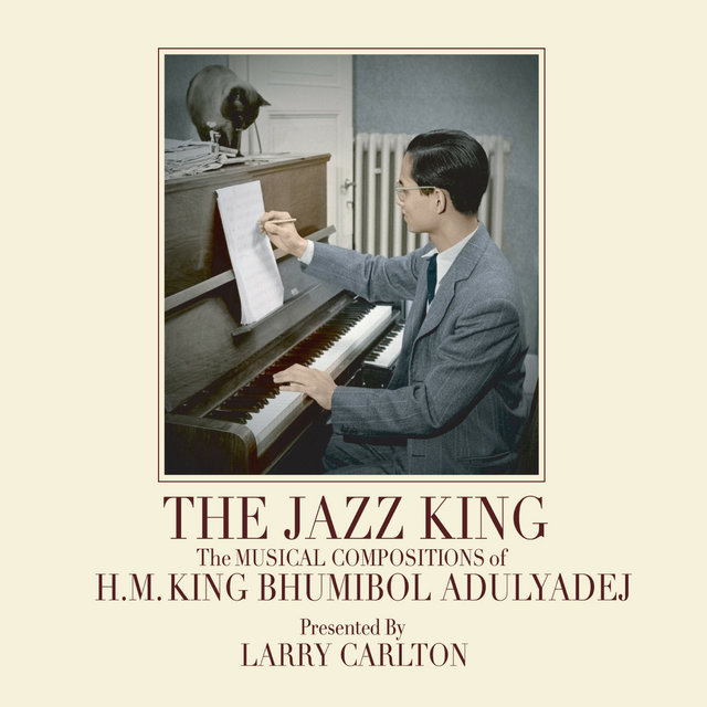 The Jazz King: The Musical Compositions of H.M. King Bhumibol Adulyadej