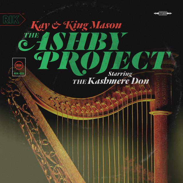 The Ashby Project Starring the Kashmere Don