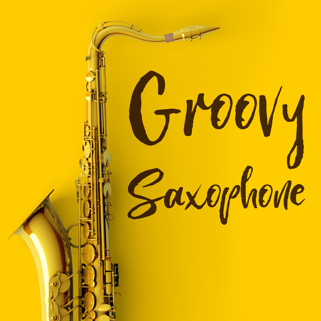 Groovy Saxophone: Chill Music in Jazz Arrangments