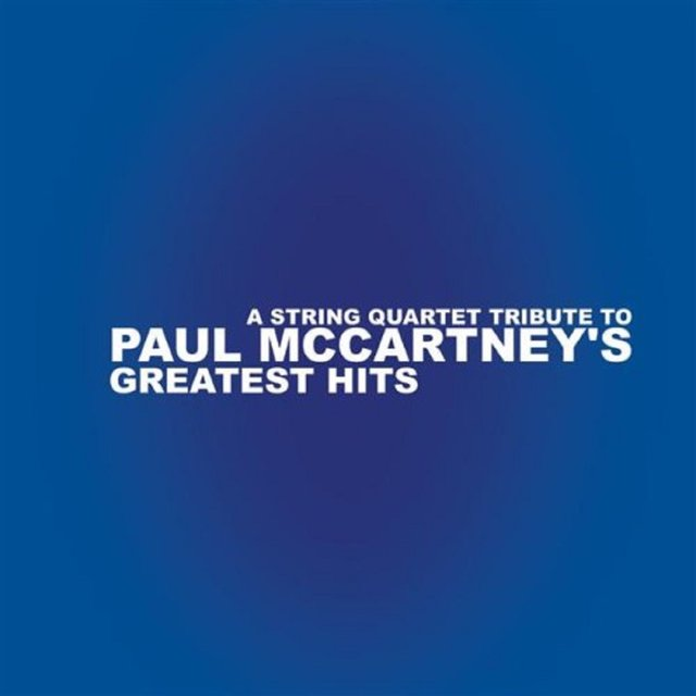 String Quartet Tribute To Paul Mccartney's Greates