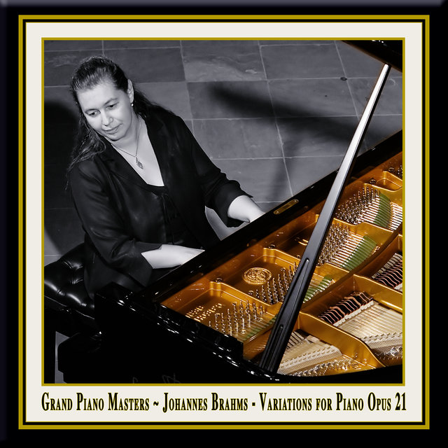 Grand Piano Masters - Brahms: Variations for Piano in D Major Opus 21 / Johannes Brahms: Variationen für Klavier in D-Dur Op. 21