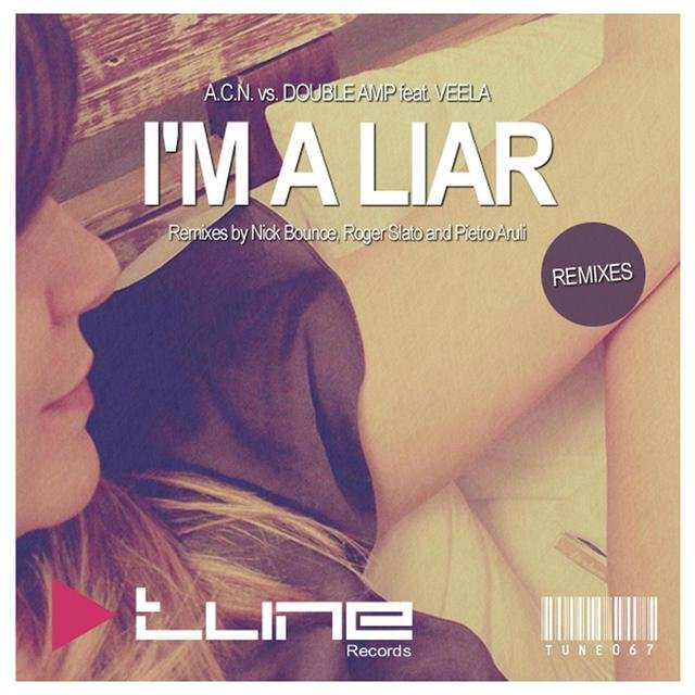 I'm A Liar (Remixes)