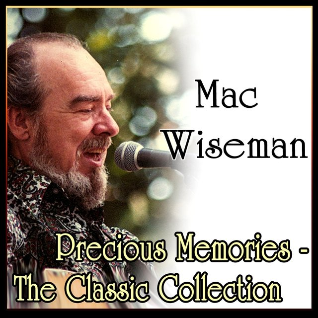 Precious Memories - The Classic Collection