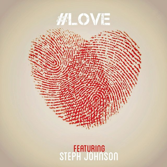 #Love (feat. Steph Johnson)