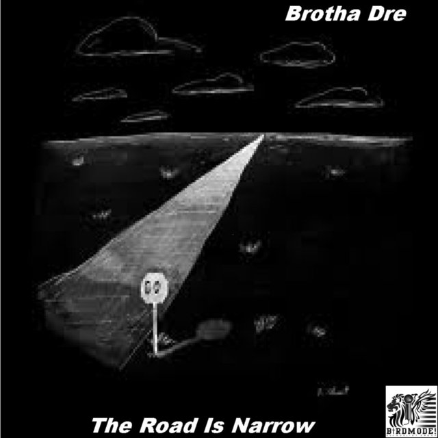 The Road Is Narrow
