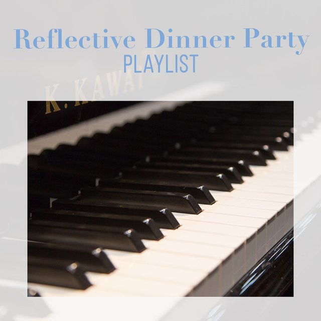 Reflective Dinner Party Therapy Playlist