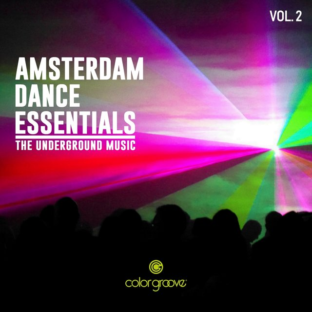 Amsterdam Dance Essentials, Vol. 2 (The Underground Music)